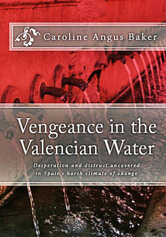 Vengeance in the Valencian Water