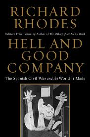 SPAIN BOOK REVIEW OCTOBER: 'Hell and Good Company' by RichardRhodes