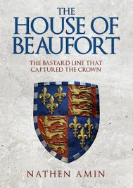 HISTORICAL BOOK REVIEW SERIES: 'The House of Beaufort' by NathenAmin