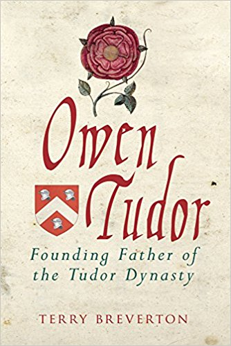 HISTORICAL BOOK REVIEW SERIES: 'Owen Tudor' by TerryBreverton