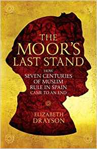 NOVEMBER SPAIN BOOK REVIEW: 'The Moor's Last Stand' by ElizabethDrayson