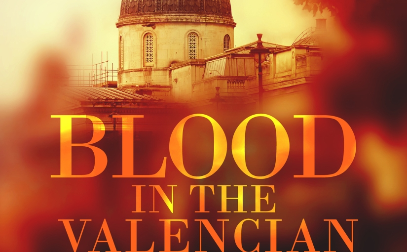 'BLOOD IN THE VALENCIAN SOIL' third edition cover art – free copies available all week!