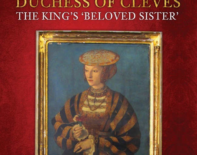 "HISTORICAL BOOK REVIEW SERIES: ""Anna, Duchess of Cleves"" by Heather R. Darsie"